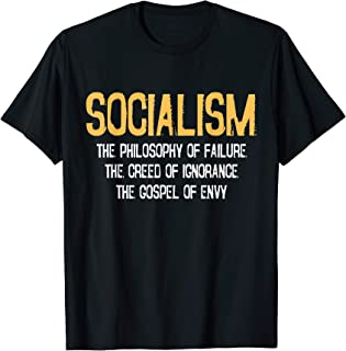 Anti-socialism Failure Envy T-shirt Winston Churchill Quote