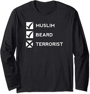 I'm Muslim and Bearded, but not a Terrorist - Muslim Pride Long Sleeve T-Shirt