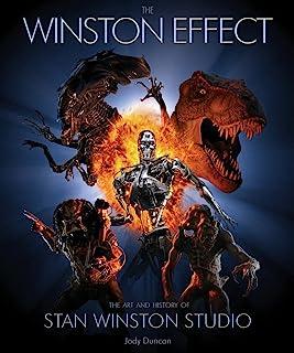 Winston Effect: The Art and History of Stan Winston Studio