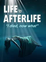 Life to AfterLife: I Died, Now What