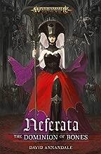 Neferata: The Dominion of Bones