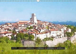 Villages pittoresques de la Cote d'Azur 2020: Serie de 12 tableaux originaux parmi les plus beaux villages de la Cote d'Azur. (Calvendo Art)