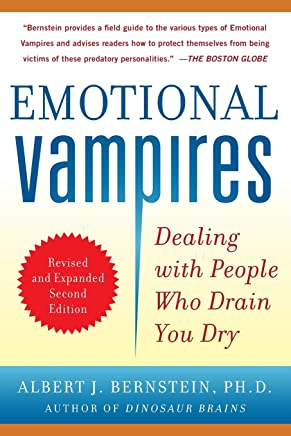 Emotional Vampires: Dealing with People Who Drain You Dry, Revised and Expanded [Lingua inglese]
