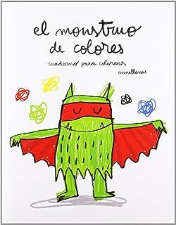 El Monstruo De Colores, Cuaderno para Colorear (Cuentos (