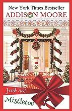 Just Add Mistletoe: Christmas in Gingerbread, Colorado