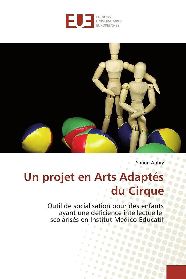 周辺シロクマ爪Un projet en Arts Adaptés du Cirque: Outil de socialisation pour des enfants ayant une déficience intellectuelle scolarisés en Institut Médico-Educatif