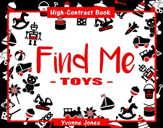 Find Me: Toys - A High Contrast Book