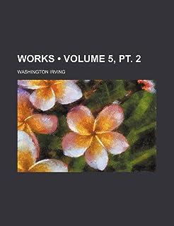 Works (Volume 5, PT. 2)