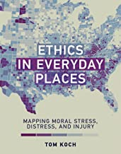 Ethics in Everyday Places: Mapping Moral Stress, Distress, and Injury