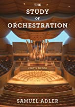 The Study of Orchestration (Fourth Edition)