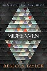Midheaven (Ascendant Trilogy Book 2) Kindle Edition
