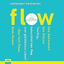 Flow (German edition): Das Geheimnis des Glücks
