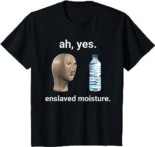 Kids Ah Yes Enslaved Moisture Dank Meme For Kids  T-Shirt