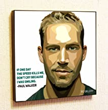 Paul Walker Motivational Quotes Wall Decals Pop Art Gifts Portrait Framed Famous Paintings on Acrylic Canvas Poster Prints Artwork Geek Decor Wood (10x10