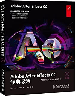 Adobe After Effects CC classic tutorial(Chinese Edition)