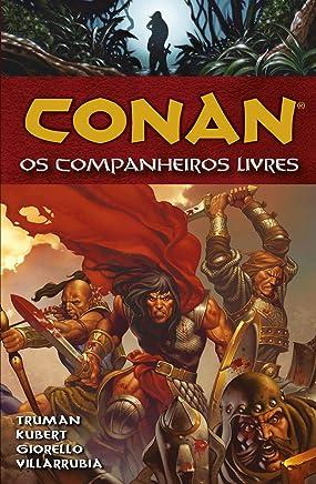 Conan. Os Companheiros Livres - Volume 9