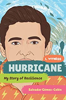 Hurricane: My Story of Resilience (I Witness) (English Edition)