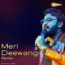 Meri Deewangi (Remix)