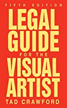 Legal Guide for the Visual Artist (English Edition)