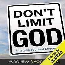 Don't Limit God
