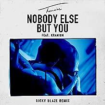 Nobody Else But You (feat. Kranium) [Ricky Blaze Remix]