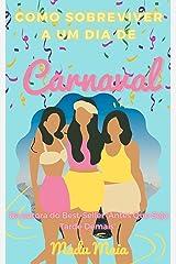 Como Sobreviver A Um Dia de Carnaval eBook Kindle