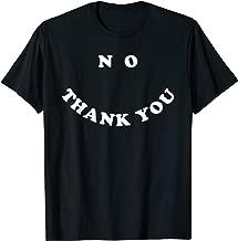 no thank you smile shirt