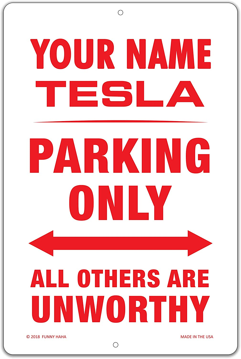 Funny HAHA USA Tesla Parking Garage Great interest Person Aluminum New product type Sign 18 x 12