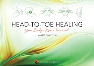 Head-to-Toe Healing: Your Body's Repair Manual