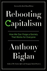 Rebooting Capitalism: How We Can Forge a Society That Works for Everyone Kindle Edition