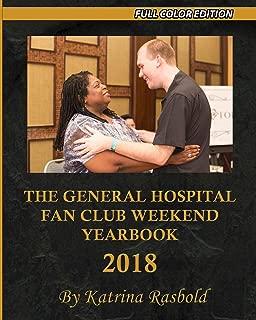 The General Hospital Fan Club Weekend Yearbook - 2018: Full Color Version