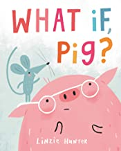 What If, Pig? (English Edition)