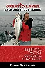 Great Lakes Salmon and Fishing: Essential Tactics and Seasonal Strategies