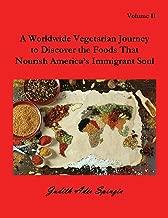 من جميع أنحاء العالم للنباتيين رحلة إلى اكتشف للأطعمة that تغذي immigrant في أمريكا Soul: التحكم في مستوى الصوت 2