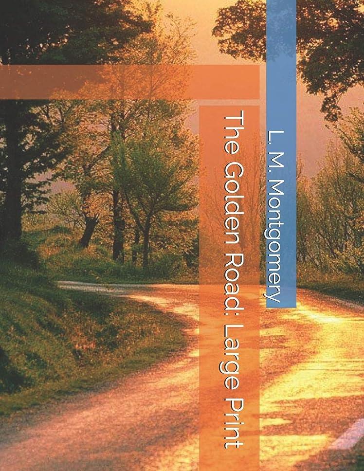 イースター葉巻ネズミThe Golden Road: Large Print