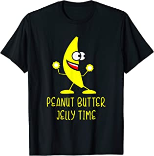 Peanut Butter Jelly Time sweet fun banana gift T-Shirt