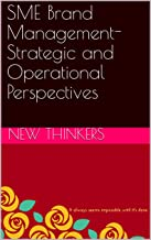 SME Brand Management- Strategic and Operational Perspectives
