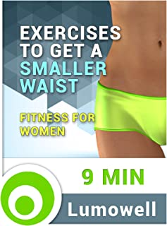 Exercises to Get a Smaller Waist - Fitness for Women
