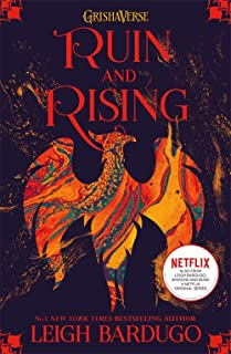 The Grisha: Ruin and Rising: Book 3: Leigh Bardugo