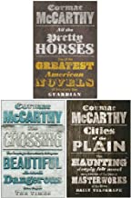 Border Trilogy Series Collection 3 Books Set By Cormac McCarthy (All the Pretty Horses, The Crossing, Cities of the Plain)