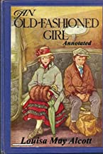 An Old-fashioned Girl Annotated