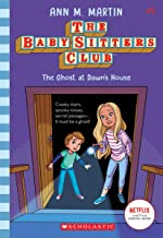 The Ghost At Dawn's House (The Baby-sitters Club, 9) (9)