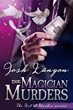 The Magician Murders: The Art of Murder Book III