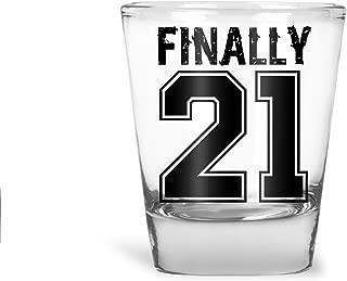 Finally 21 - Funny 21st Birthday Gift - 1.75 OZ Shot Glass (1)