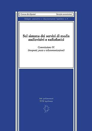 Sul sistema dei servizi di media audiovisivi e radiofonici
