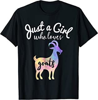 Just a Girl Who Loves Goats Shirt Funny Goat Farmer Gifts