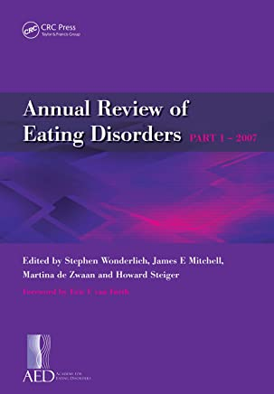Annual Review of Eating Disorders: Pt. 1 (English Edition)
