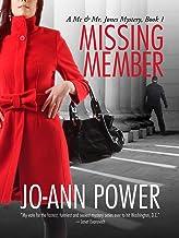 Missing Member (Me and Mr. Jones Mystery series Book 1)
