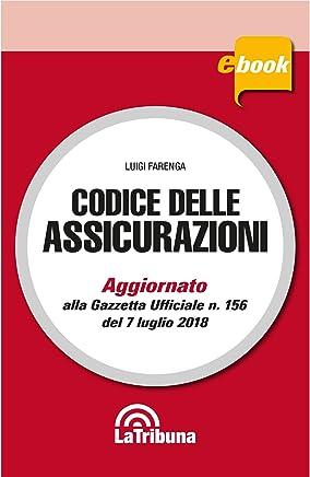 Codice delle assicurazioni: Edizione 2018 Collana Commentati