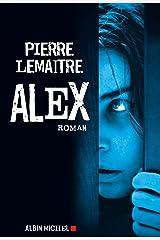 Alex (LITT.GENERALE t. 2) Format Kindle